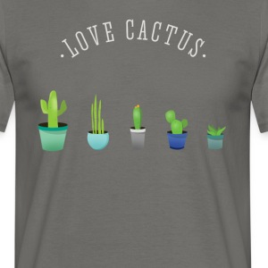 Cactus plant lover green prickly beard Love - Men's T-Shirt