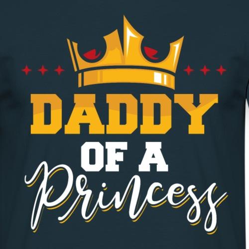 Daddy of a Princess Vater Tochter Partnerlook - Männer T-Shirt