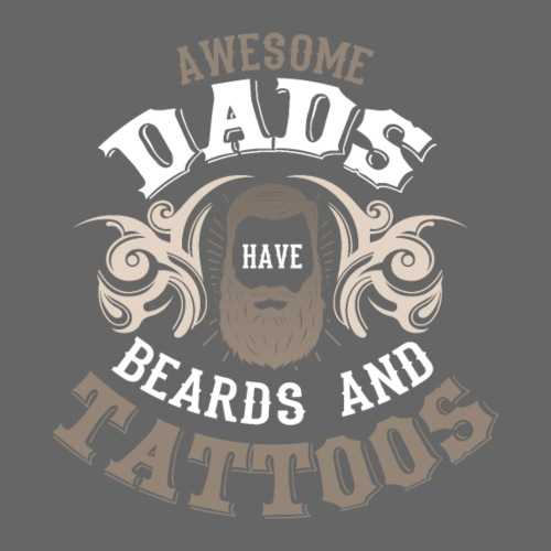 Awesome Dads have beards and tattoos Vater Spruch - Männer T-Shirt