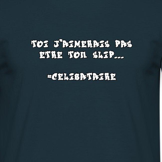 #CELIBATAIRE