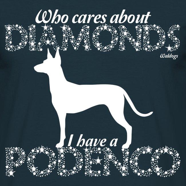 Podenco Diamonds