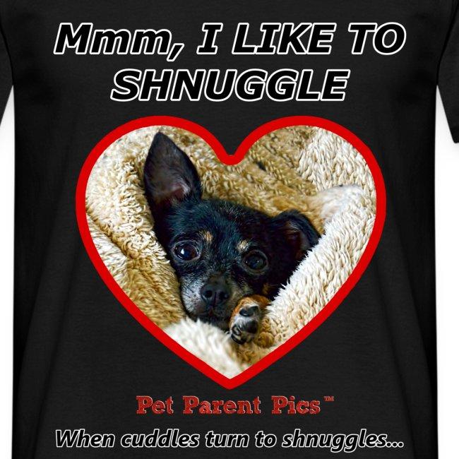 Mmm, I Like To Shnuggle