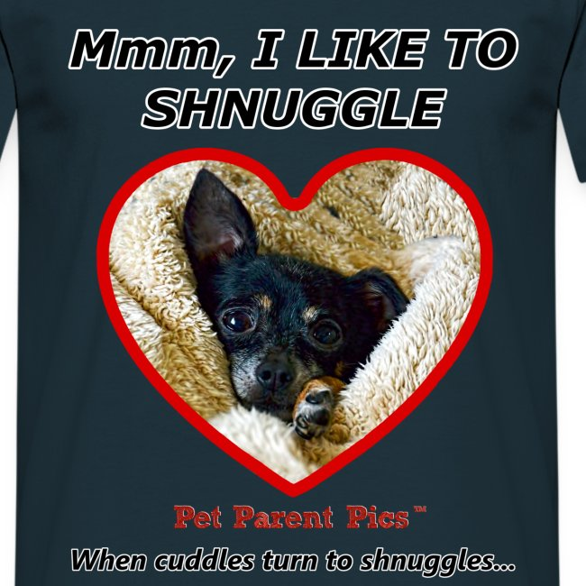 Mmm, I Like To Shnuggle