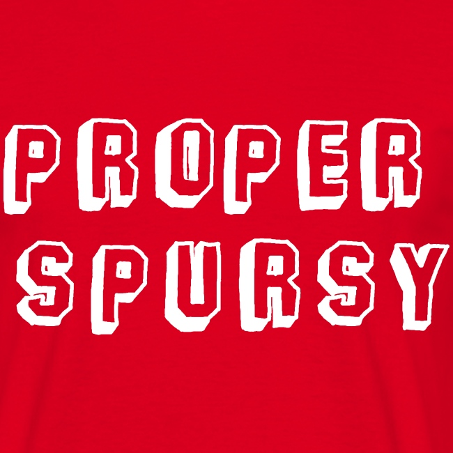 Proper Spursy