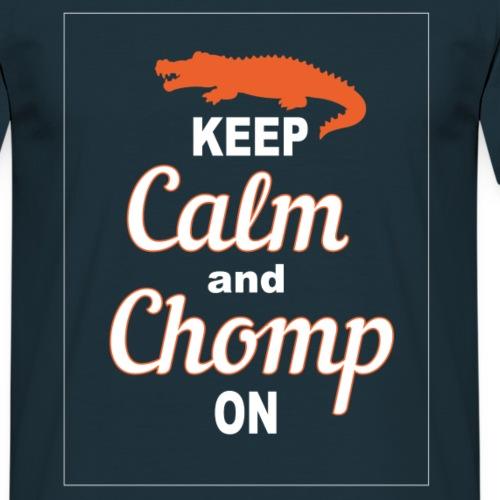 Keep Calm and Chomp On! - Men's T-Shirt