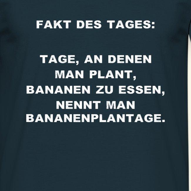 Lustiger Spruch Fakt Des Tages Humor Geschenk Männer T Shirt
