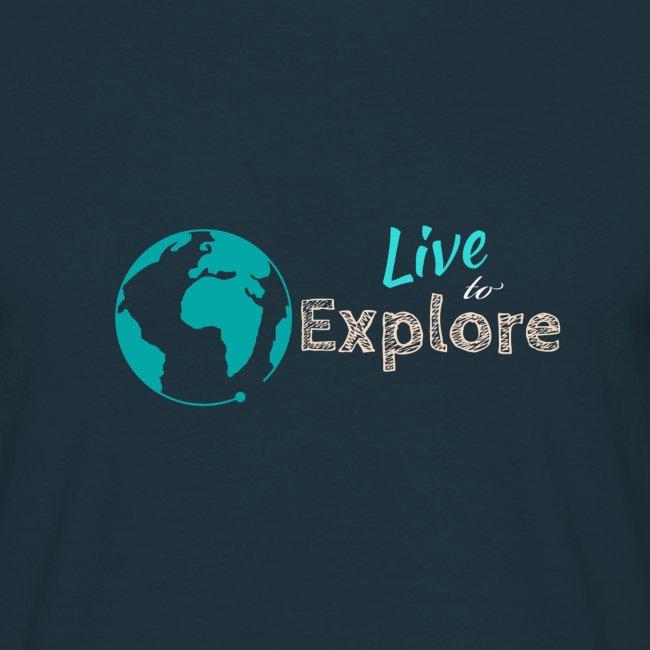 Live to explore