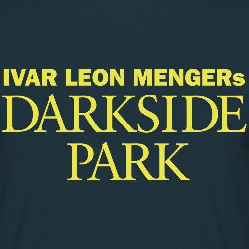 Darkside Park T-Shirt Hörspiel - Männer T-Shirt