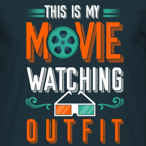 This is my Movie watching Outfit - Männer T-Shirt