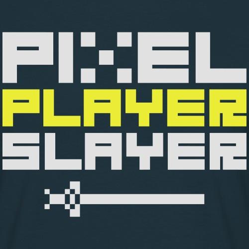 PIXEL PLAYER SLAYER - Men's T-Shirt