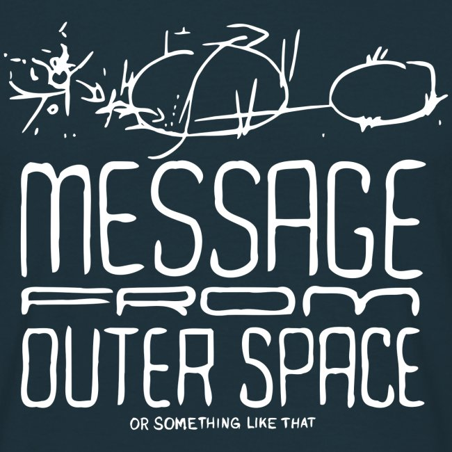 Message From Outer Space (hvid)