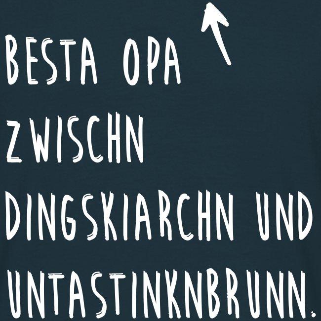 Vorschau: Besta Opa zwischn Dingskiarchn & Untastinknbrunn - Männer T-Shirt