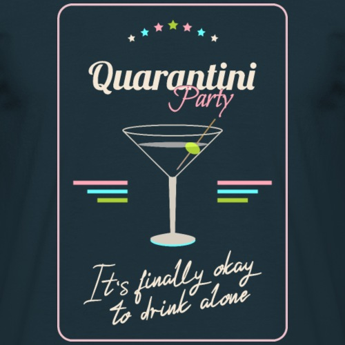Quarantini Party - Männer T-Shirt