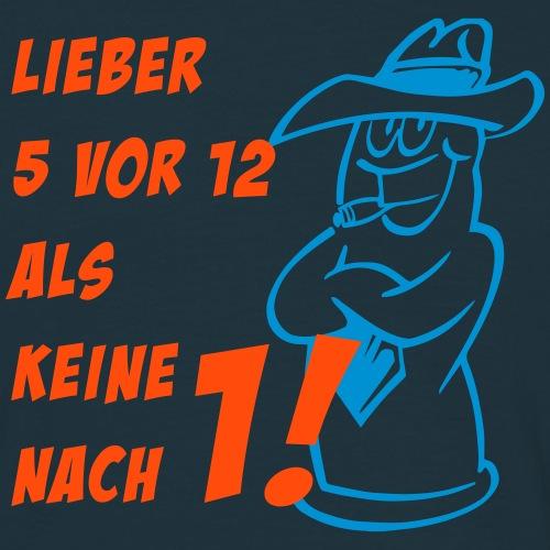 fuenf vor zwoelf 2 - Männer T-Shirt