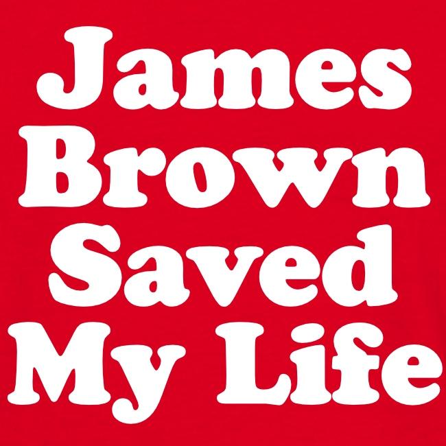 James Brown Saved My Live (Black)