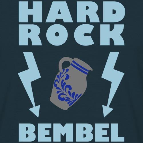 Hard Rock Bembel - Männer T-Shirt