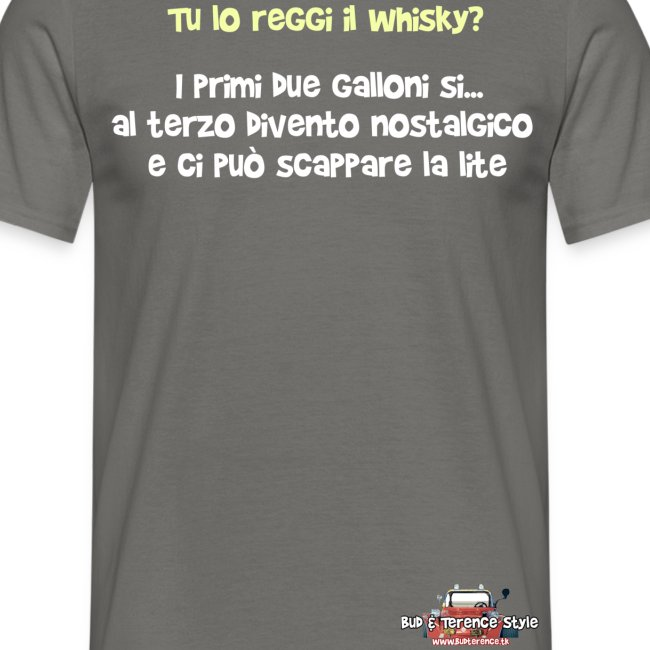 Tu lo reggi il whisky
