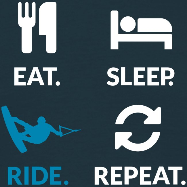 Eat Sleep Ride Reapet WT