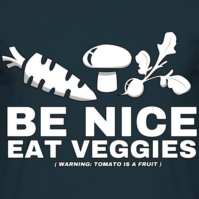 Be Nice, Eat Veggies