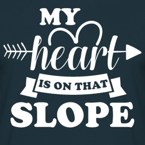 My heart is on slope did - Men's T-Shirt