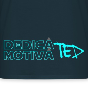 Dedicated & Motivated - Men's T-Shirt