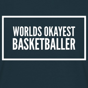 Worlds okayest basketball - T-skjorte for menn