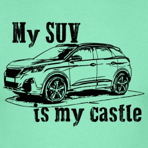 #mysuvismycastle by GusiStyle - Männer T-Shirt