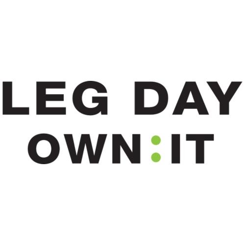 LEG DAY OWN IT