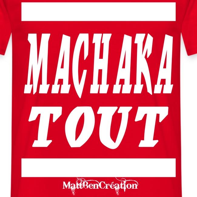 machaka tout 1