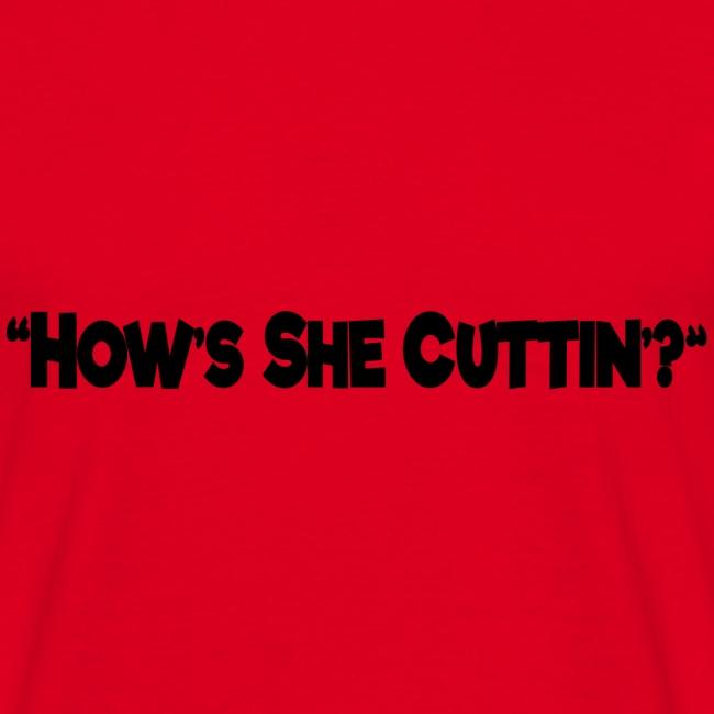 hows she cuttin black