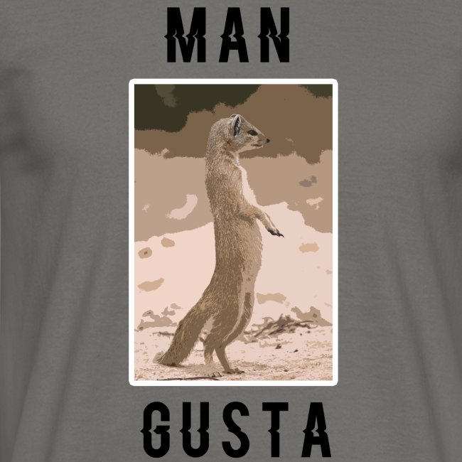 Man-Gusta