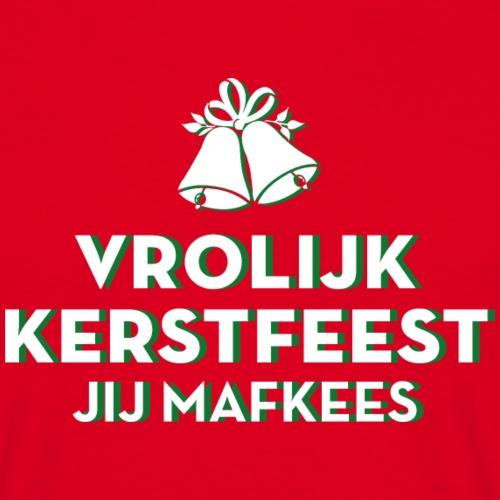 Jij Mafkees - Mannen T-shirt