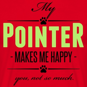 My Pointer makes me happy - Männer T-Shirt