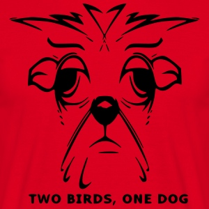 TWO BIRDS, ONE DOG - Men's T-Shirt