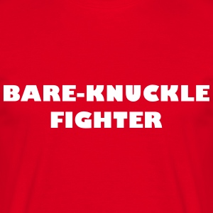 Bare-Knuckle Fighter - T-skjorte for menn