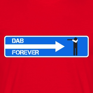 DAB FOREVER WHITE - Men's T-Shirt
