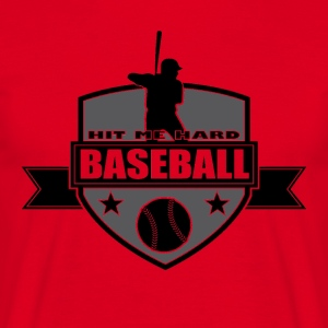 Baseball - Hit me dur - T-shirt Homme