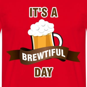 Bier - Het is een brewtiful Day - Mannen T-shirt