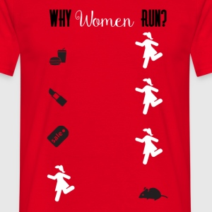 Why women run? - Männer T-Shirt