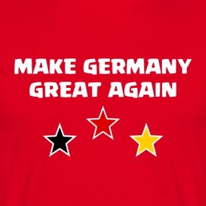 Make Germany Great Again - Männer T-Shirt