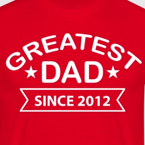 Greatest Dad since - Men's T-Shirt
