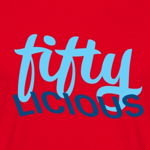 50th birthday: fiftylicious - Men's T-Shirt