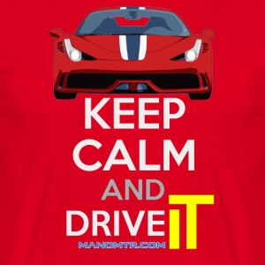 Keep Calm and Drive IT - torsk: F458SPECIALE - T-skjorte for menn