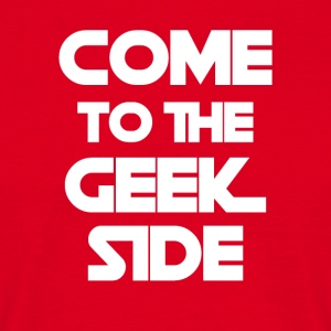 Geek: Kom til Geek Side - Herre-T-shirt