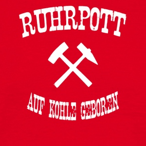 born ruhrpott on coal - Men's T-Shirt