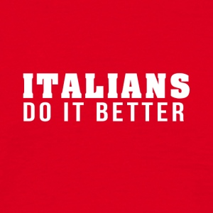 Italians are the best! - Men's T-Shirt