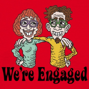 We're Engaged - Men's T-Shirt
