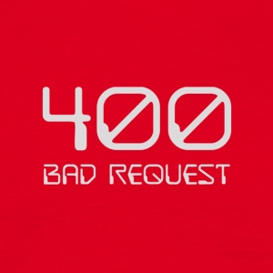 400 - bad request light - Men's T-Shirt