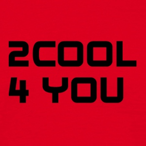 2COOL4YOU - Männer T-Shirt