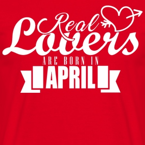 April Real Lovers Gift Birthday - Men's T-Shirt